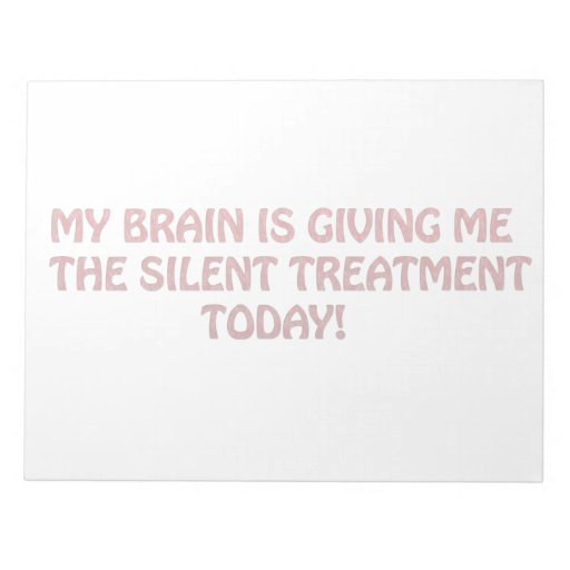 Silent treatment memo notepad