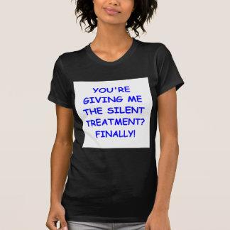 silent treatment tee shirt