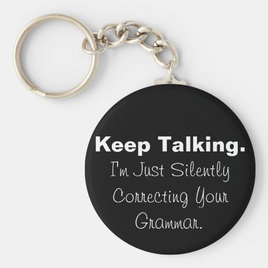 Silently Correcting Your Grammar Keychain