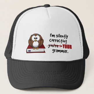 Silently Correcting Your Grammar Sarcastic Owl Trucker Hat