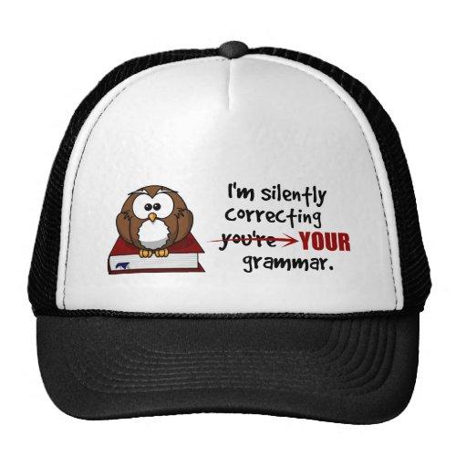 Silently Correcting Your Grammar Sarcastic Owl Trucker Hat
