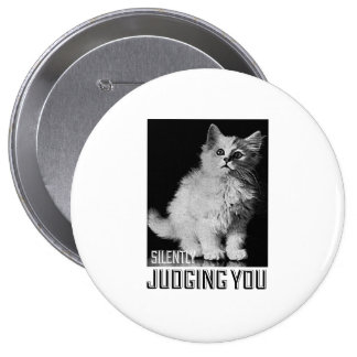 Silently Judging You Pinback Buttons