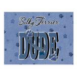 Silky Terrier DUDE Postcard