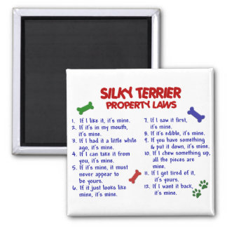 SILKY TERRIER Property Laws 2 2 Inch Square Magnet