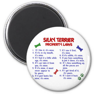 SILKY TERRIER Property Laws 2 Refrigerator Magnet