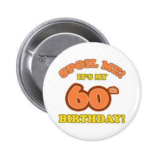 Silly 60th Birthday Present Pin