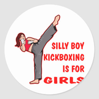 Silly Boy Kickboxing Is For Girls Classic Round Sticker