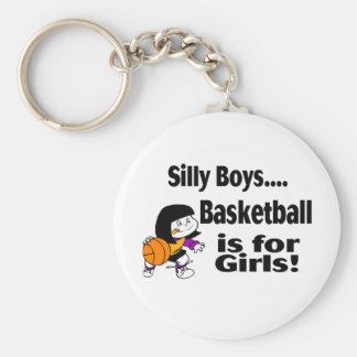 Silly Boys Basketball Is For Girls Keychain