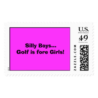 Silly Boys...Golf is fore Girls! Postage