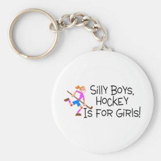 Silly Boys Hockey Is For Girls Keychain