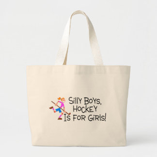 Silly Boys Hockey Is For Girls Large Tote Bag