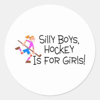 Silly Boys Hockey Is For Girls Round Sticker