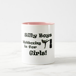Silly Boys kickboxing is for Girls! Two-Tone Coffee Mug