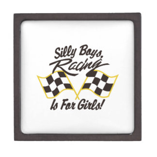 Silly Boys Racing Is For Girls Jewelry Box