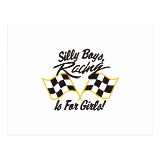 Silly Boys Racing Is For Girls Postcard