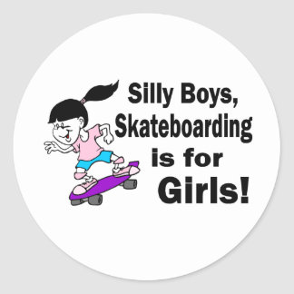 Silly Boys, Skateboarding Is For Girls Stickers