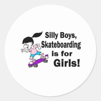 Silly Boys Skateboarding Is For Girls Round Sticker