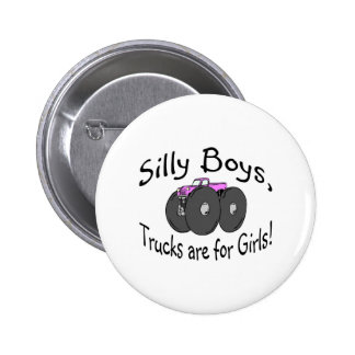 Silly Boys Trucks Are For Girl Pink Truck Pin