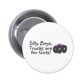 Silly Boys Trucks Are For Girls Pink Pins