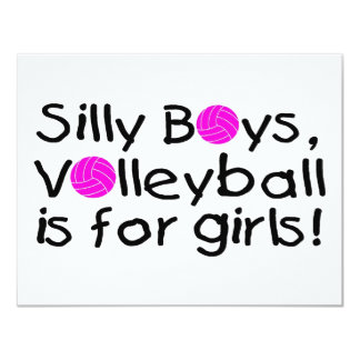 Silly Boys Volleyball Is For Girls 4.25x5.5 Paper Invitation Card