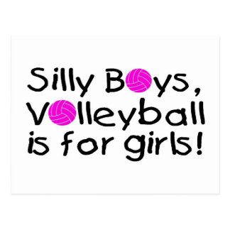 Silly Boys Volleyball Is For Girls Postcard