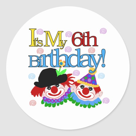 Silly Clowns 6th Birthday Classic Round Sticker