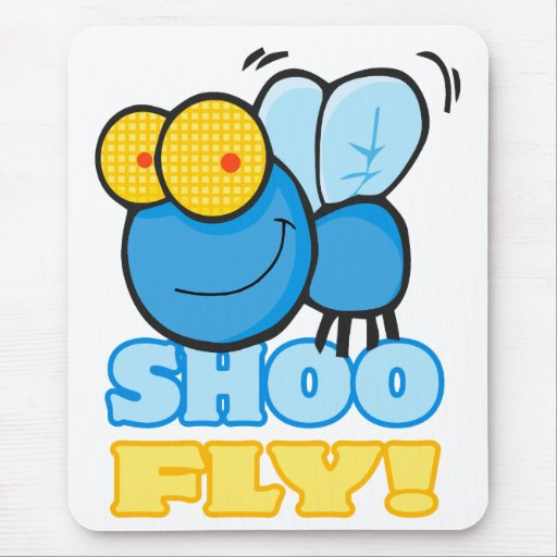 silly cute cartoon character SHOO FLY Mouse Pad