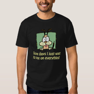 Silly Dog Pee Humor T Shirt