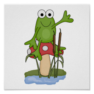 silly frog sitting on mushroom poster