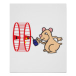 silly hamster oiling wheel poster