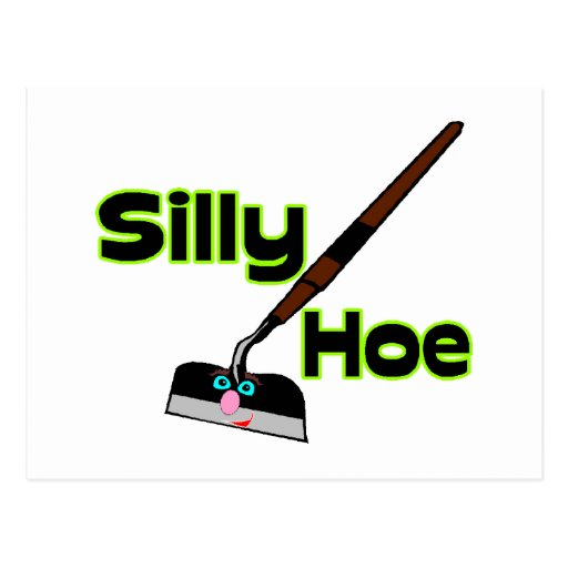 Silly Hoe Postcard