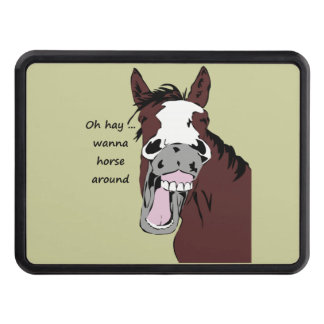 """Silly Horse Cartoon """"Wanna horse around"""" saying Trailer Hitch Covers"""