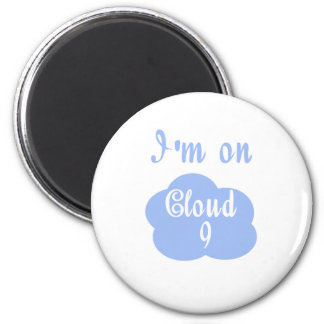 Silly I'm on cloud nine t-shirts and gifts. Magnet
