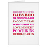 Silly Love Nicknames Valentine Greeting Card