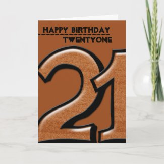 Silly Number 21 chocolate Birthday Card