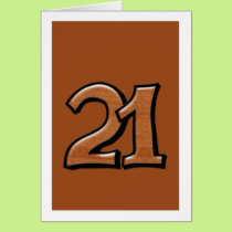 Silly Number 21 chocolate Card