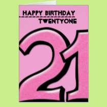 Silly Number 21 pink Birthday Card
