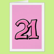 Silly Number 21 pink Card