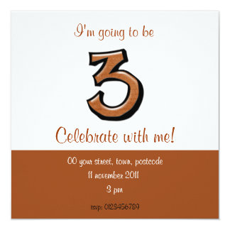 Silly Number 3 chocolate Birthday Invitation