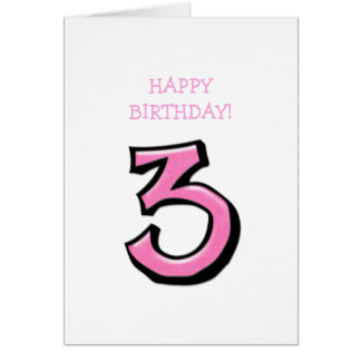 Silly Number 3 pink white Birthday Card