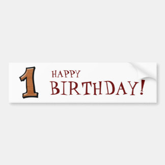 Silly Numbers 1 chocolate Birthday Bumper Sticker