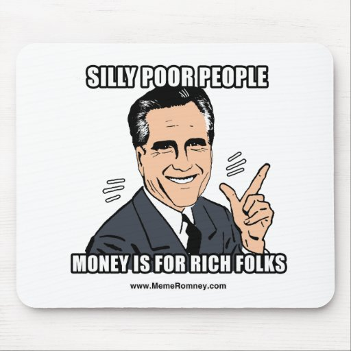 SILLY POOR PEOPLE MOUSEPADS