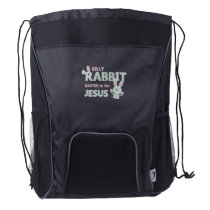 SILLY RABBIT - EASTER is for JESUS - Funny Easter Drawstring Backpack