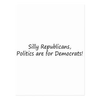 Silly Republican.... Postcard