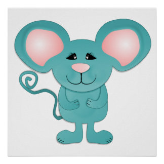 silly teal blue mousey mouse poster