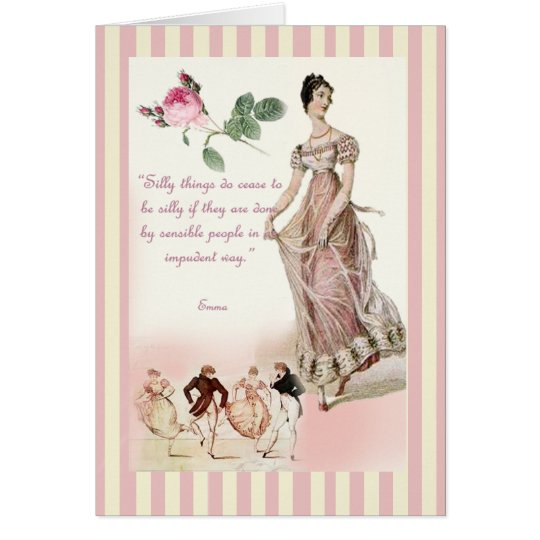 Silly things - Jane Austen Card