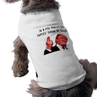 "Silly Trump Dog Sweater ""gonna be yuuge"" Shirt"