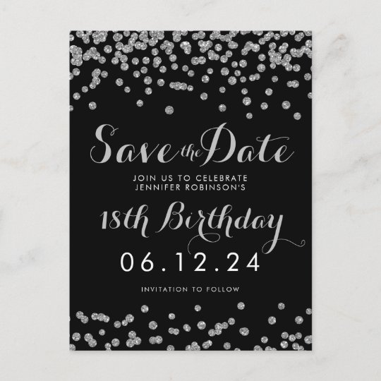 Silver 18th Birthday Save Date Confetti Black Announcement