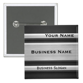 Silver and Black Metal Look Business Name Tag Pinback Buttons