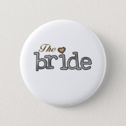 Silver and Gold Bride Pinback Button